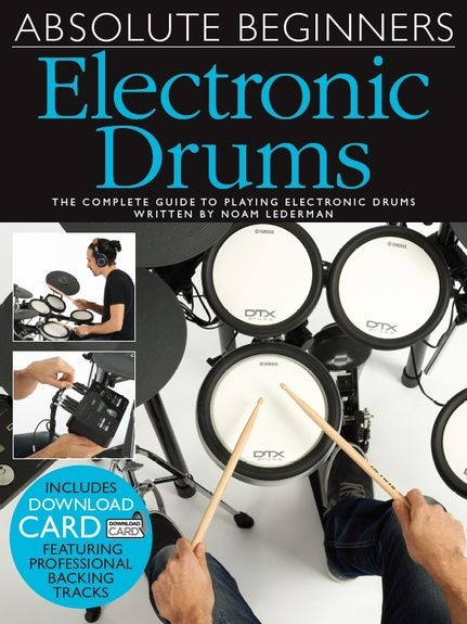 No brand ABSOLUTE BEGINNERS ELECTRIC DRUMS BOOK & DOWNLOAD CARD