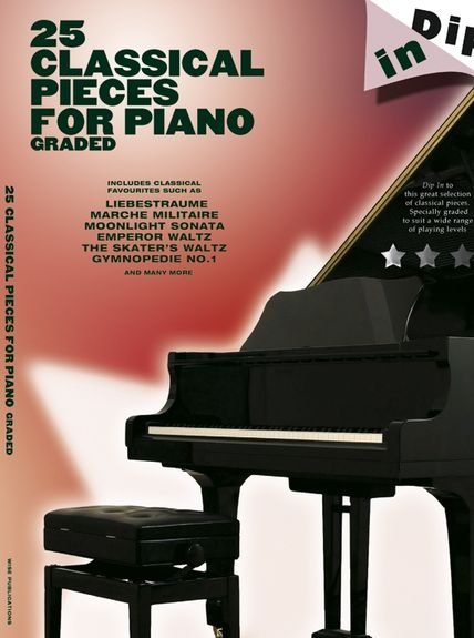 No brand DIP IN CLASSICAL 25 GRADED PIECES FOR PIANO