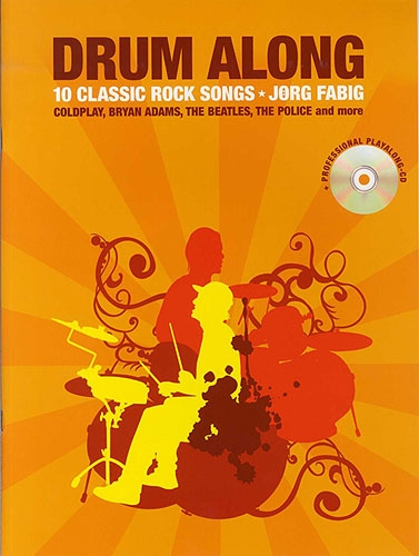No brand FABIG JORG DRUM ALONG 10 CLASSIC ROCK SONGS DRUMS BOOK/CD ENGLISH ED