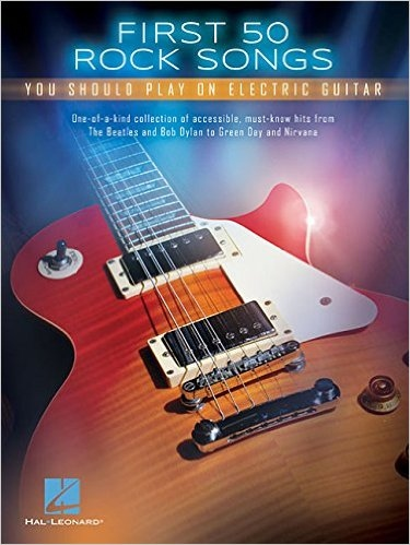 No brand FIRST 50 ROCK SONGS YOU SHOULD PLAY ON ELECTRIC GUITAR GTR TAB BK