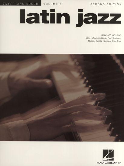 No brand JAZZ PIANO SOLOS VOLUME 3  LATIN JAZZ   SECOND EDITION PF