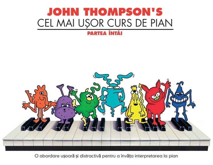 John Thompson's Easiest Piano Course Part 1 (Romanian)