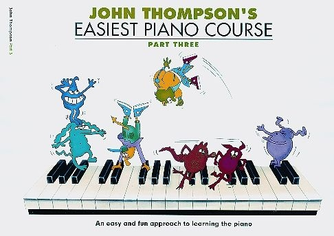 John Thompson's Easiest Piano Course: Part 3