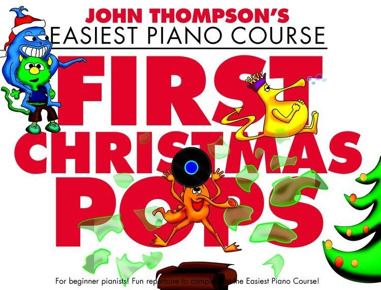 No brand John Thompsons Piano Course First Christmas Pops