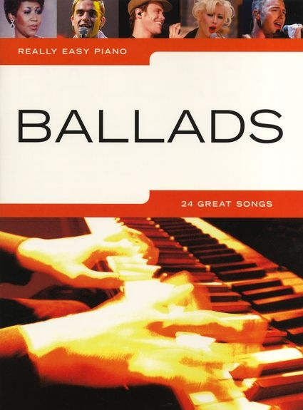 No brand REALLY EASY PIANO BALLADS PIANO SOLO BOOK