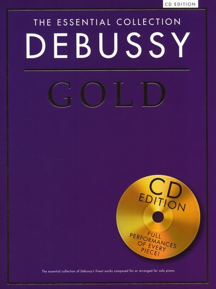 No brand THE ESSENTIAL COLLECTION DEBUSSY GOLD PIANO BOOK/CD