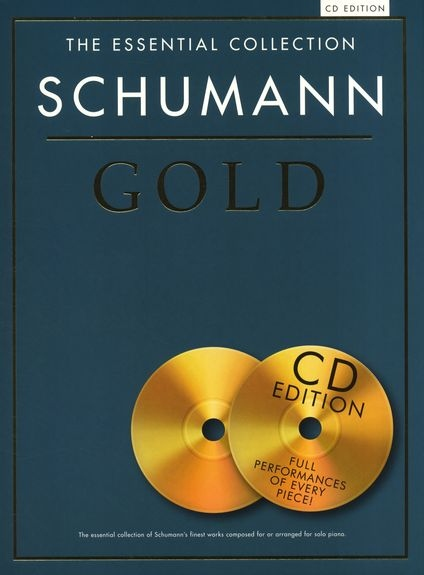 No brand THE ESSENTIAL COLLECTION SCHUMANN GOLD PIANO BOOK/CD
