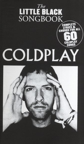 No brand THE LITTLE BLACK SONGBOOK COLDPLAY LYRICS & CHORDS BOOK